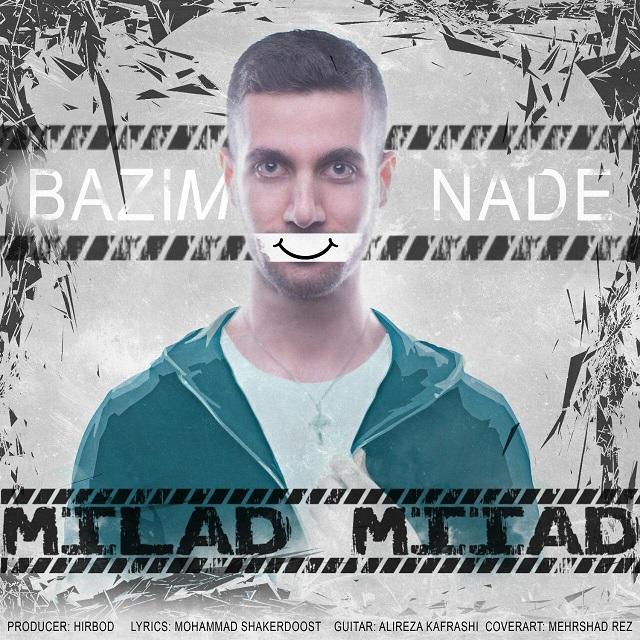 Milad Miiad – Bazim Nade