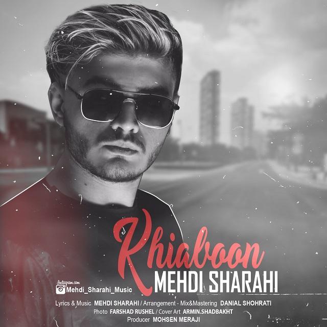 Mehdi Sharahi – Khiaboon