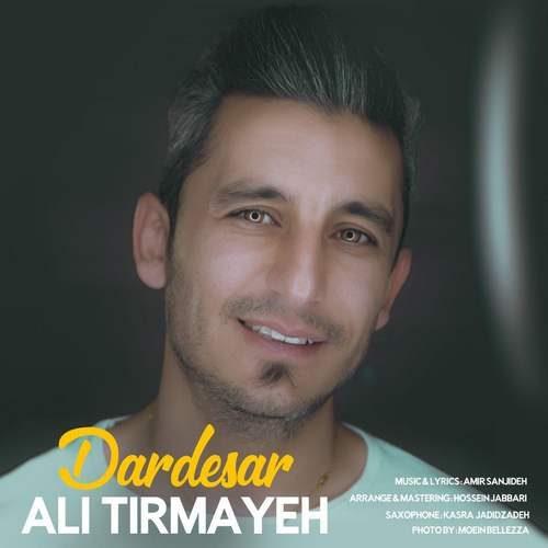 Ali Tirmaye – Dardesar