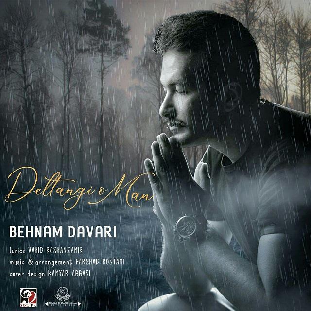 Behnam Davari – Deltangi o Man