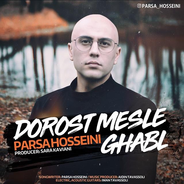 Parsa Hosseini – Dorost Mesle Ghabl