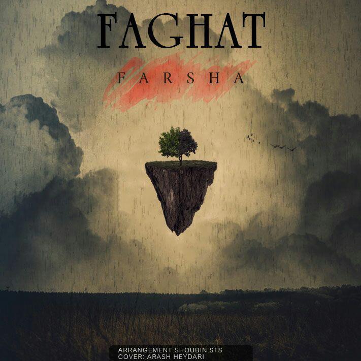 Farsha – Faghat
