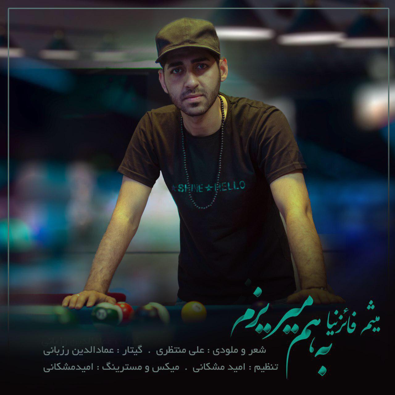 Meisam Faeznia – Be Ham Mirizam