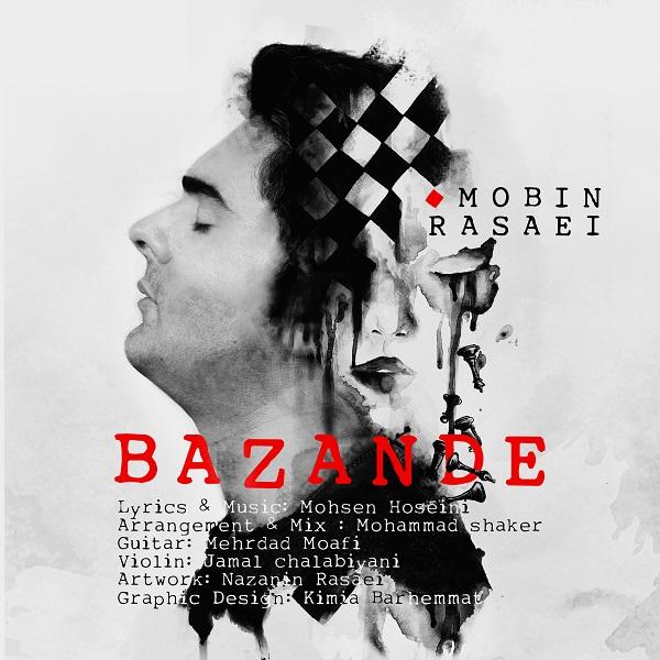 Mobin Rasaei – Bazande