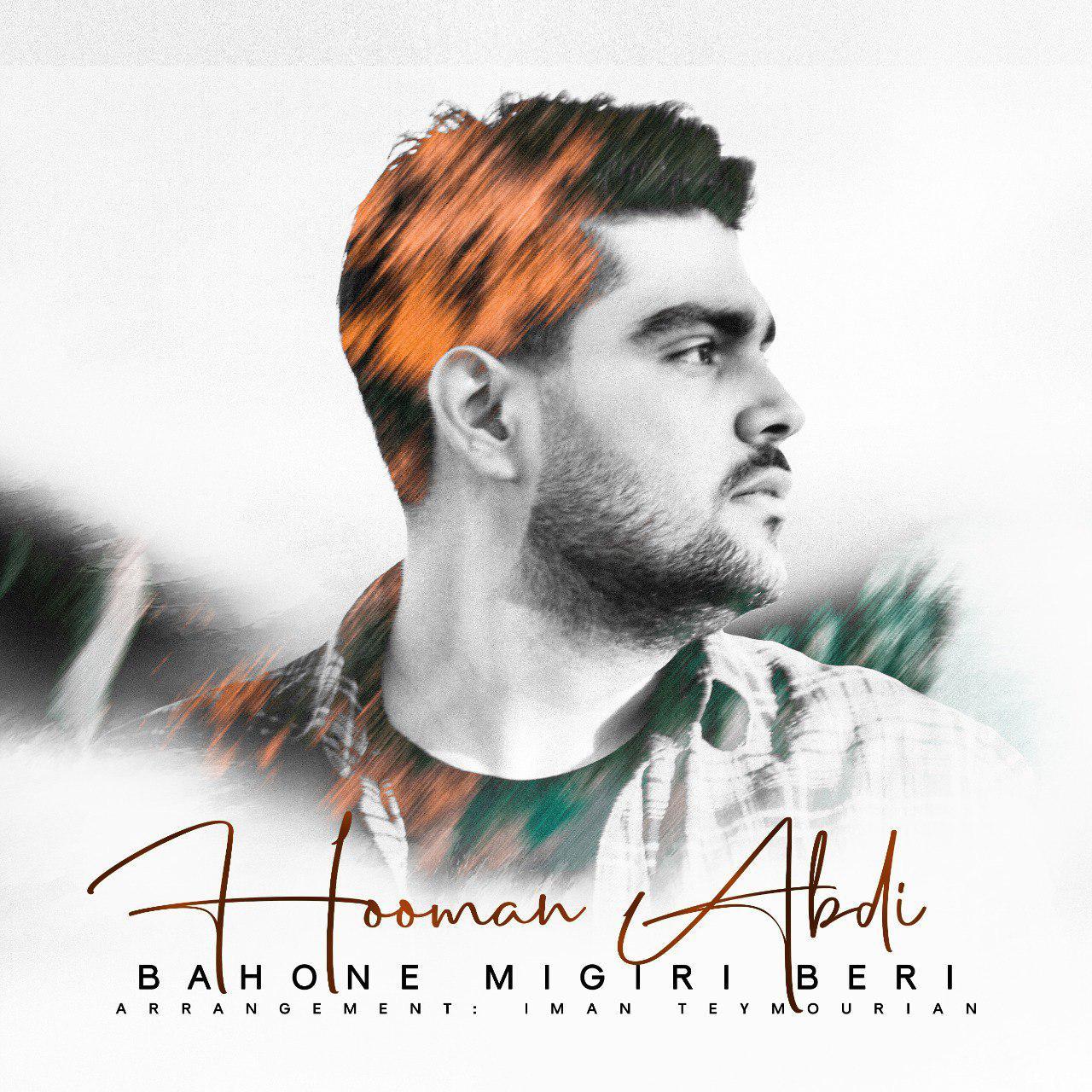 Hooman Abdi – Bahone Migiri Beri