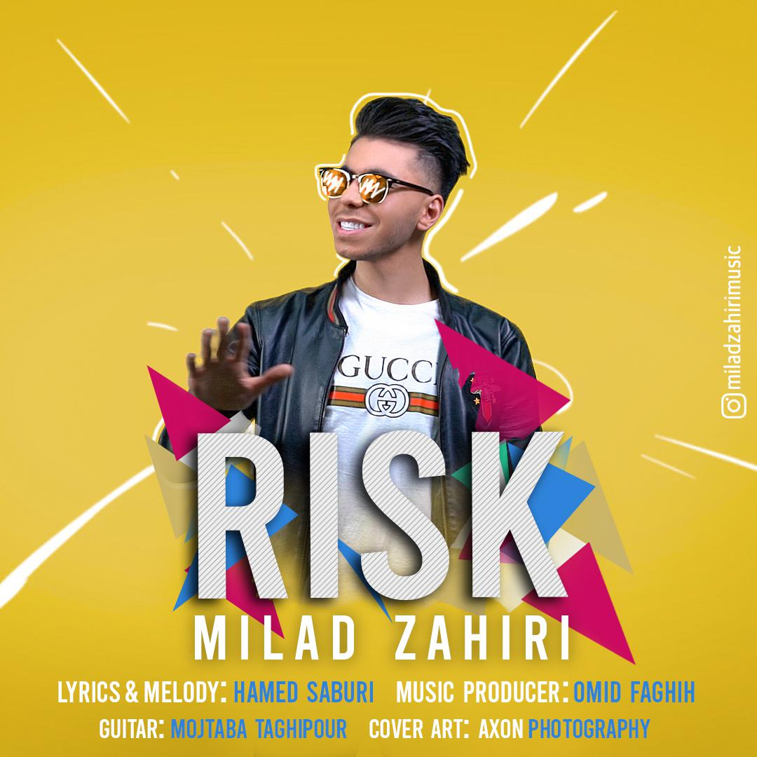 Milad Zahiri – Risk
