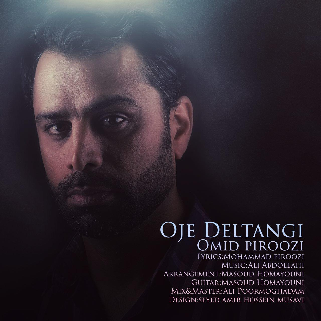 Omid Piroozi – Owje Deltangi