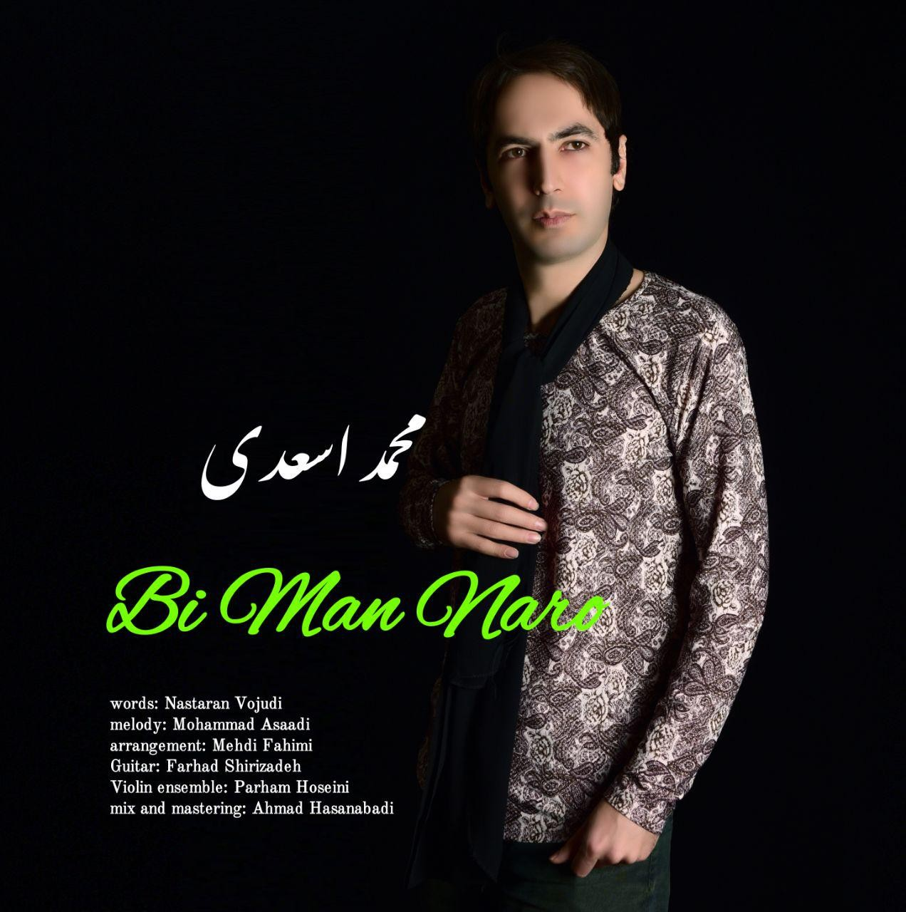 Mohammad Asaadi – Bi Man Naro