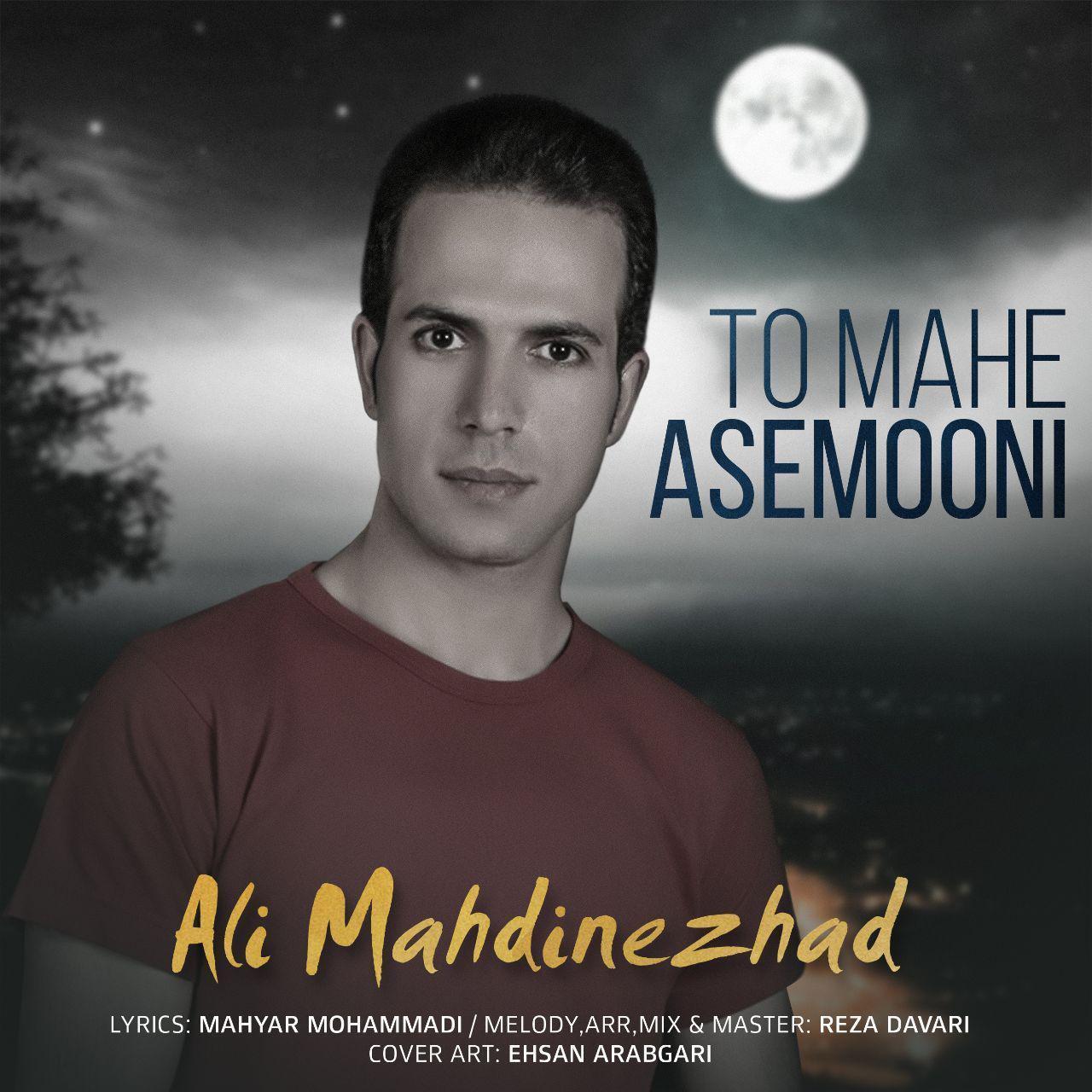 Ali Mahdi Nezhad – To Mahe Asemooni