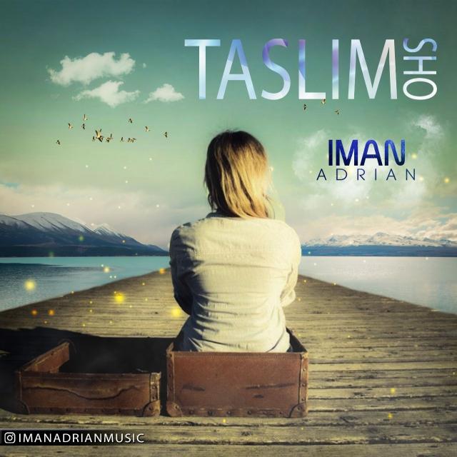 Iman Adrian – Taslim Sho