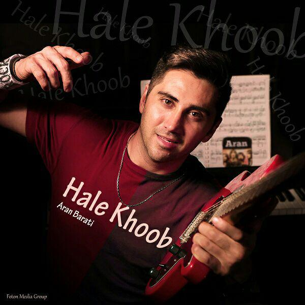 Aran Barati – Hale Khoob