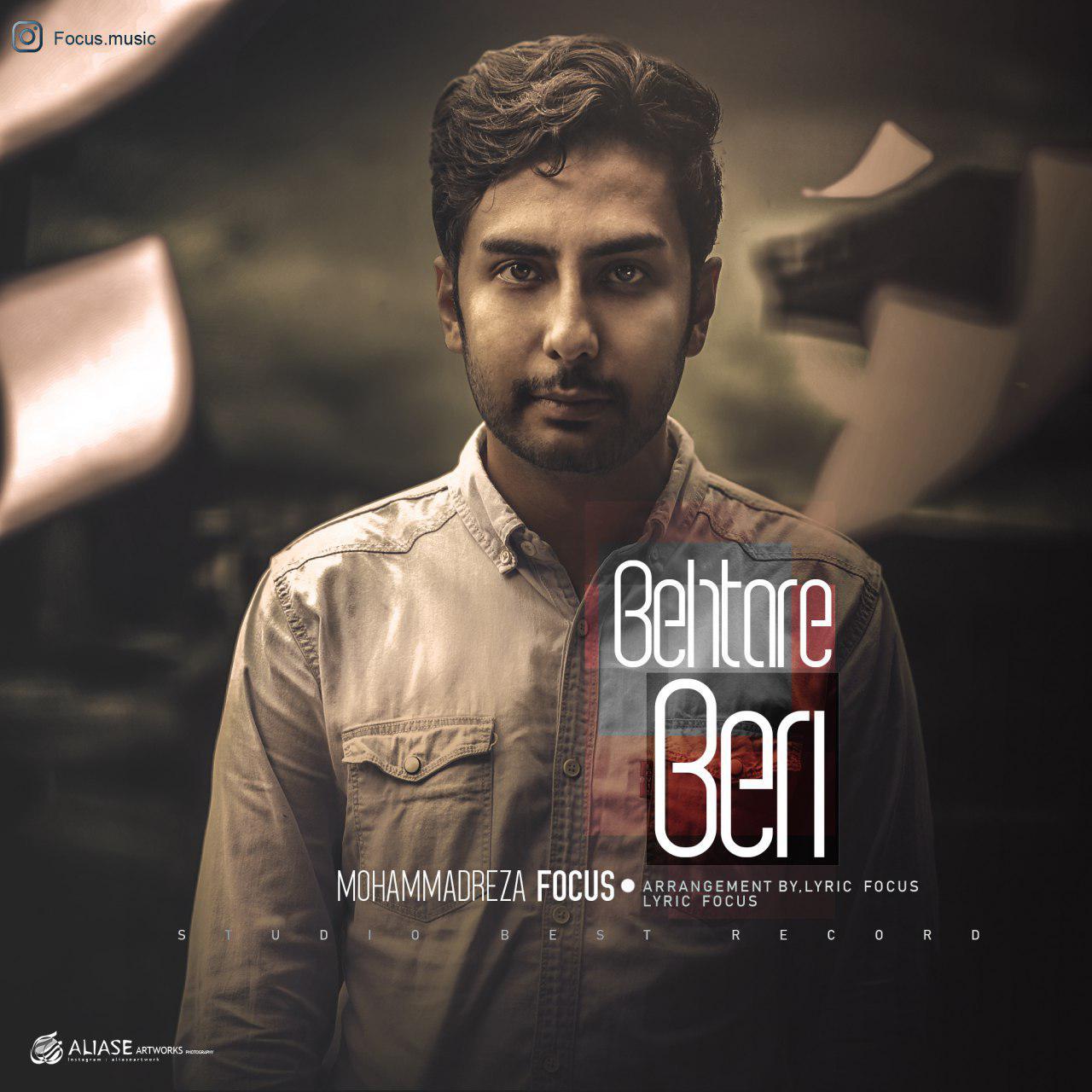 Mohammadreza Focus – Behtare Beri