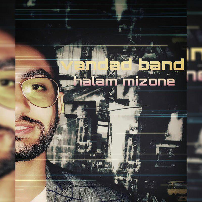 Vandad Band – Halam Mizone
