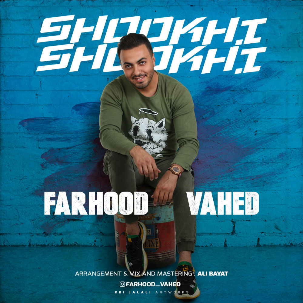 Farhood Vahed – Shookhi Shookhi