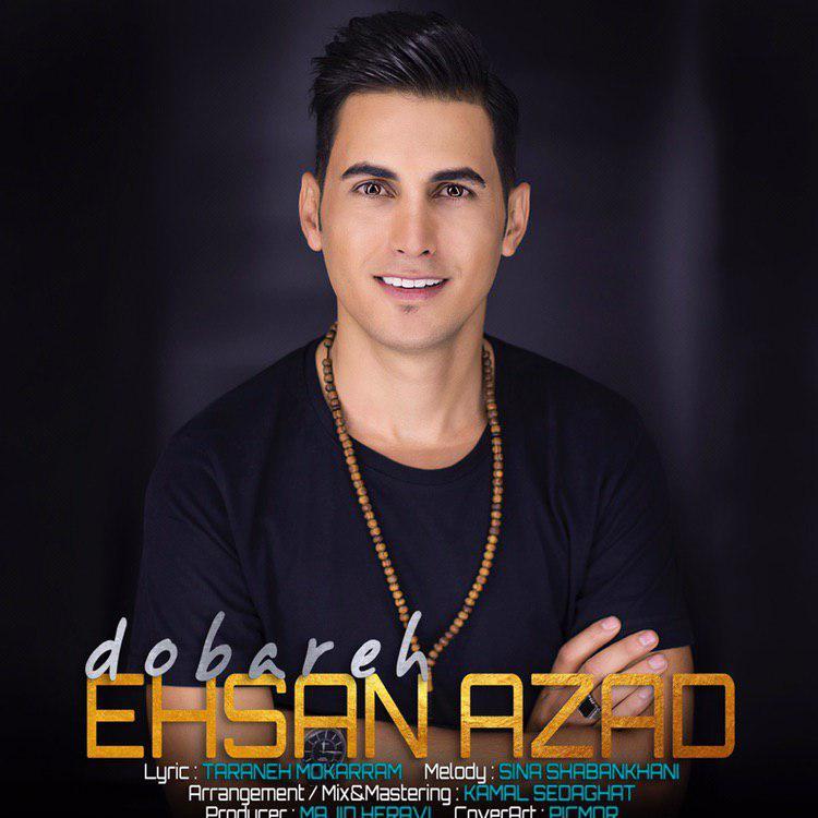 Ehsan Azad – Dobareh