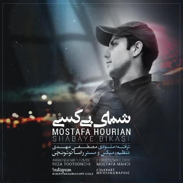 Mostafa Hourian – Shabaye Bikasi
