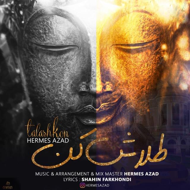 Hermes Azad – Talash Kon