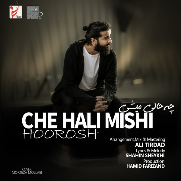 Hoorosh Band – Che Hali Mishi
