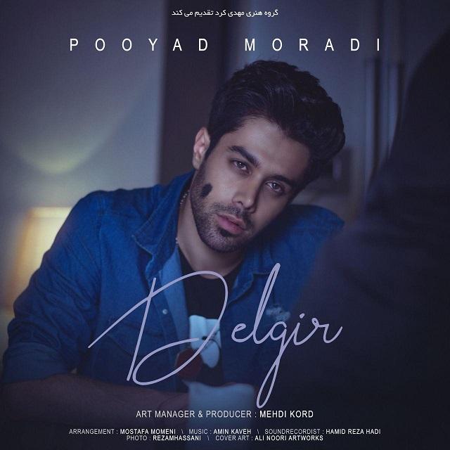 Pooyad Moradi – Delgir