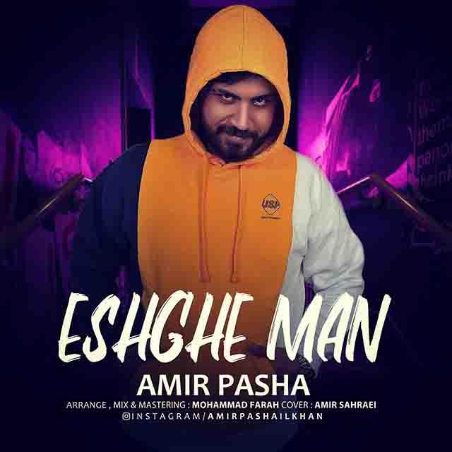 Amir Pasha – Eshghe Man