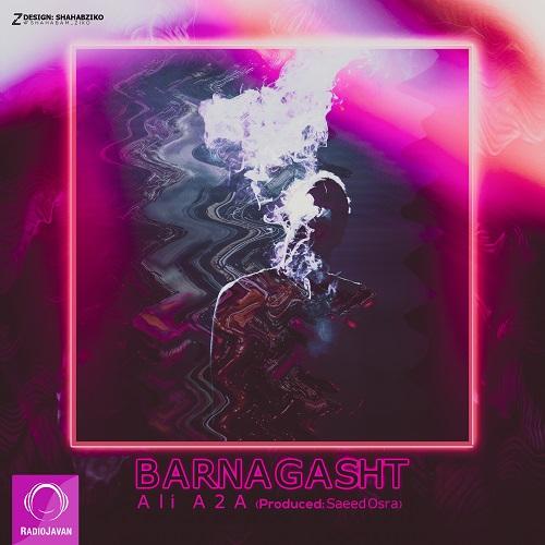 Ali A2A- Barnagasht