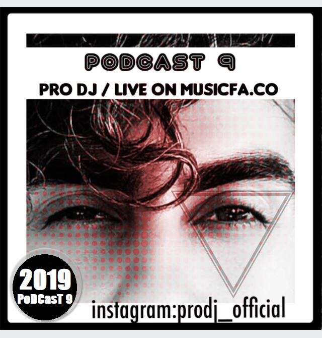 ProDj – PoDCasT 9