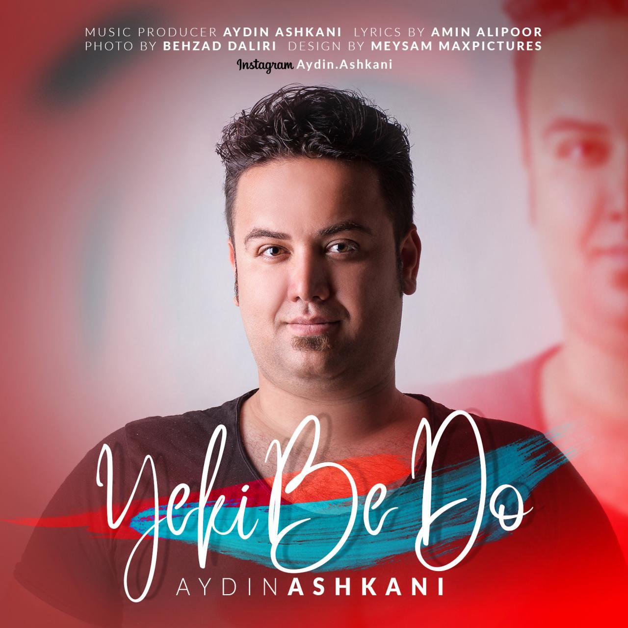 Aydin Ashkani – Yeki Be Do