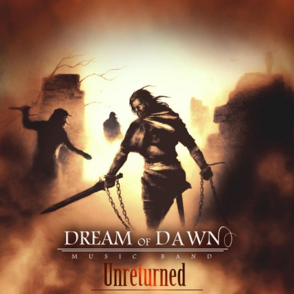 Dream Of Dawn – Unreturned