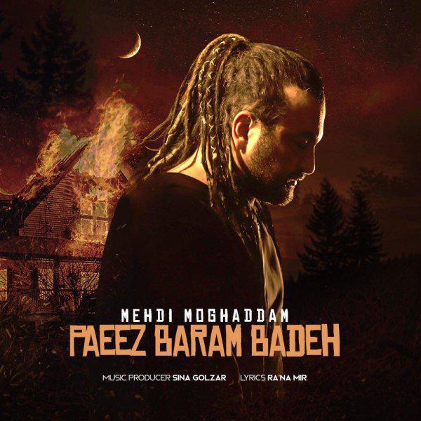 Mehdi Moghadam – Paeez Baram Badeh