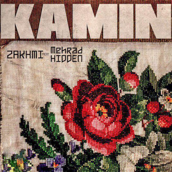 Mehrad Hidden Ft Zakhmi – Kamin