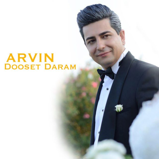 Arvin – Dooset Daram