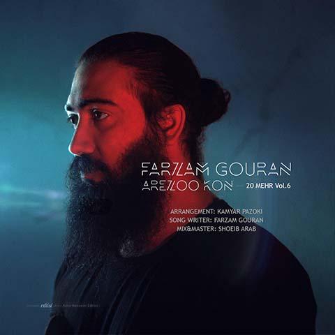 Farzam Gouran – Arezoo Kon (20 Mehr 6)