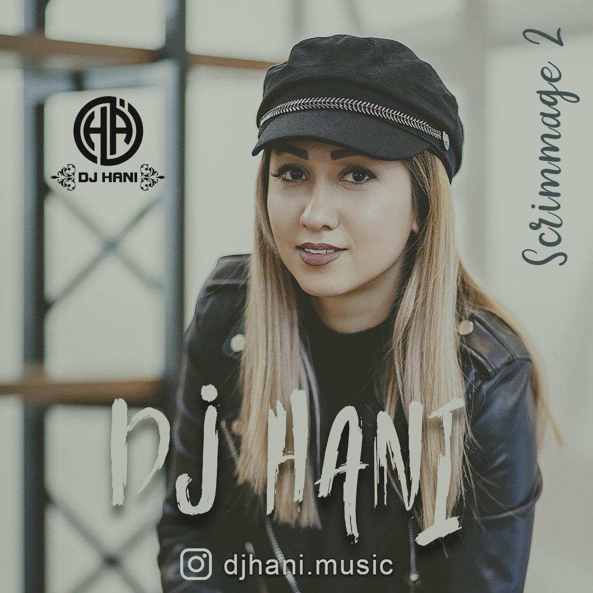 DJ Hani – Scrimmage Podcast 02