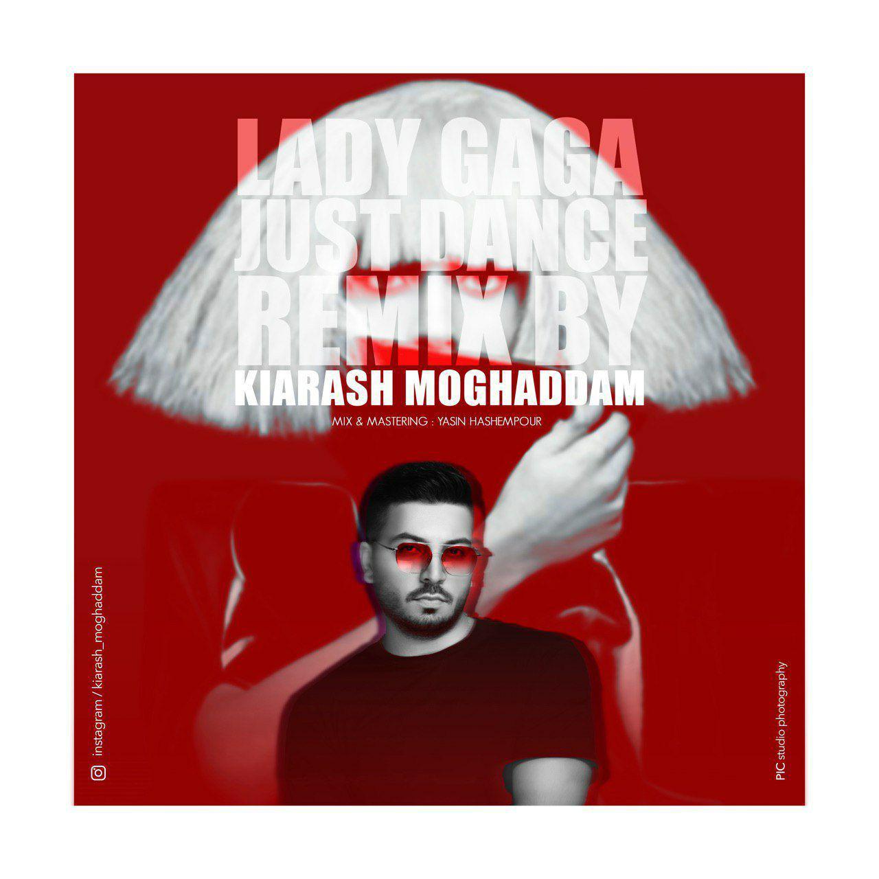 Kiarash Moghaddam – Just Dance (Remix)