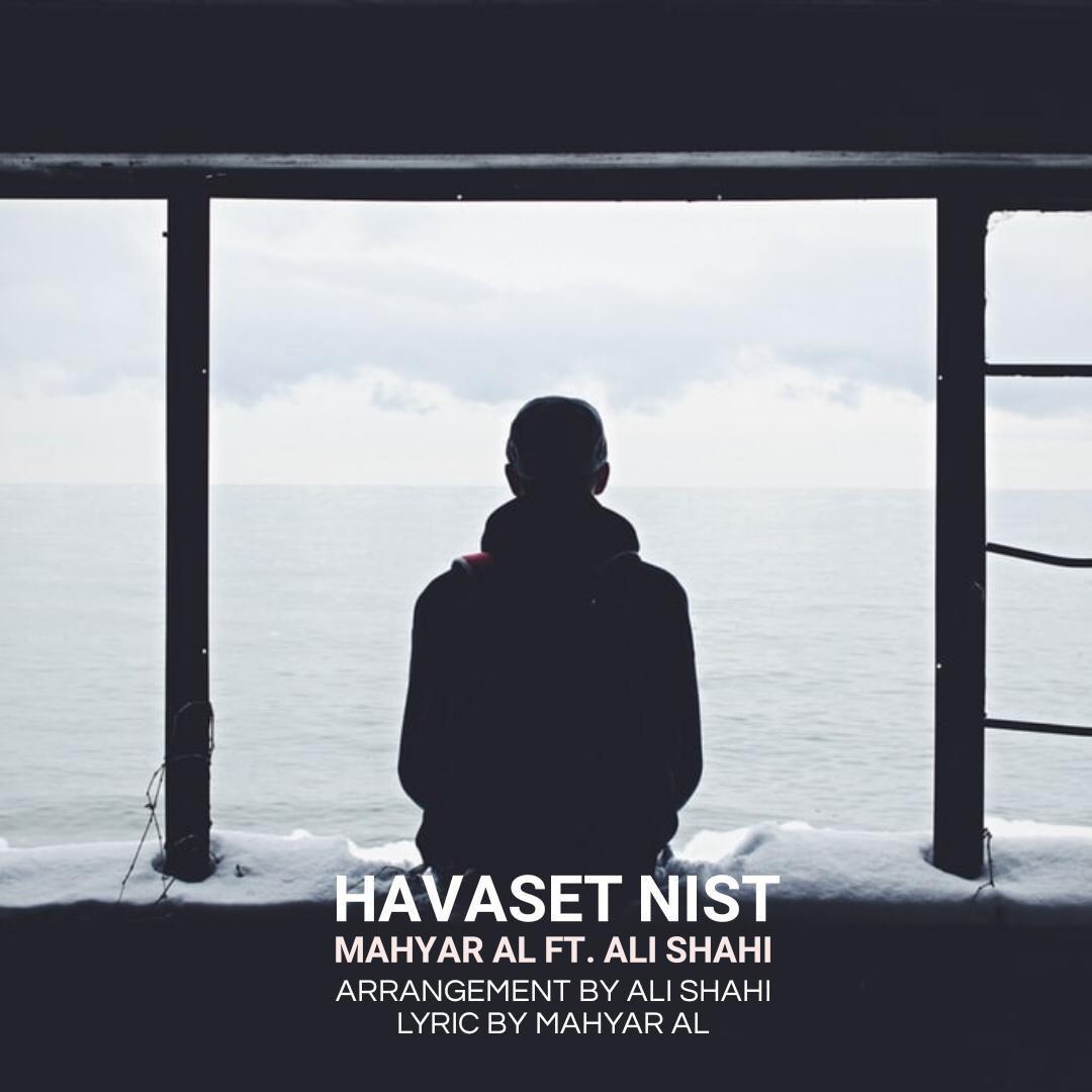 Mahyar AL Ft Ali Shahi – Havaset Nist
