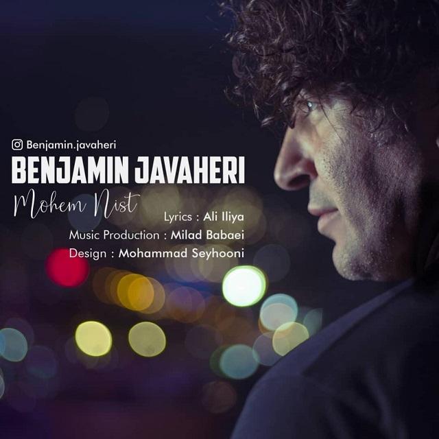Benjamin Javaheri – Mohem Nist