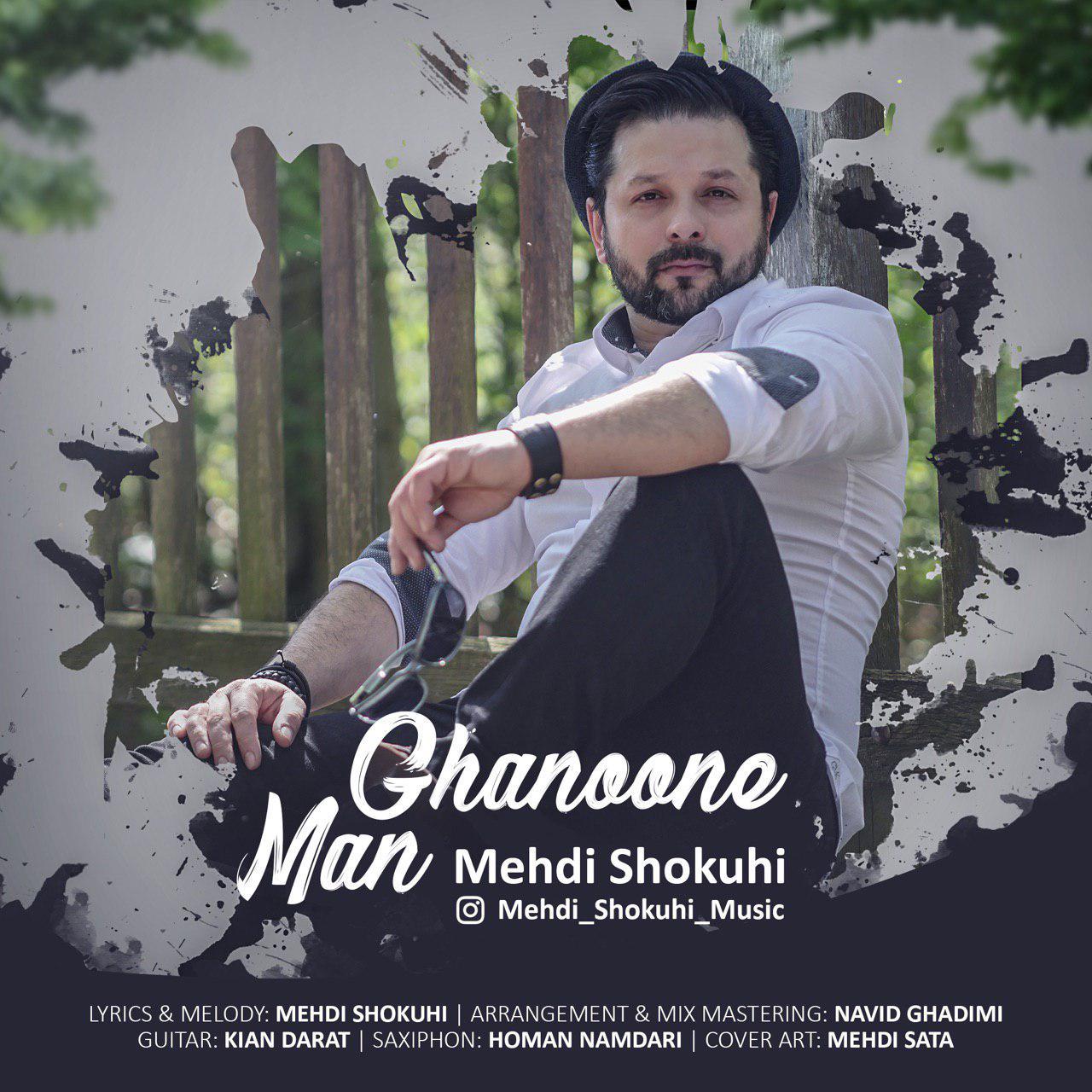 Mehdi Shokuhi – Ghanone Man