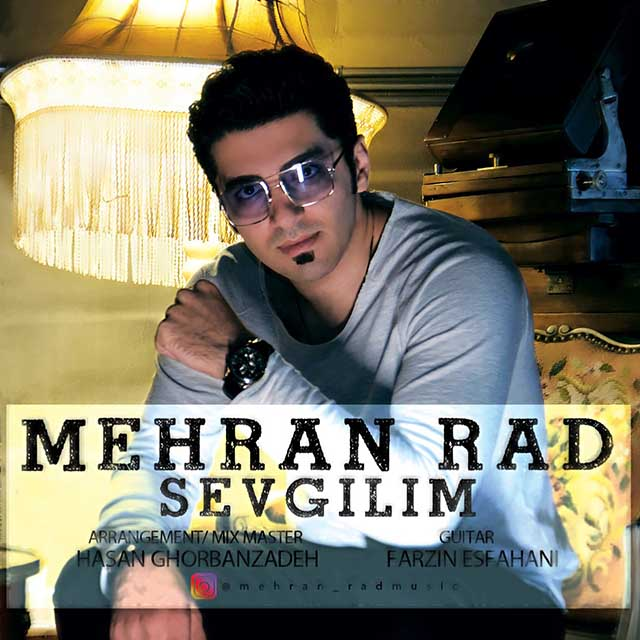 Mehran Rad – Sevgilim