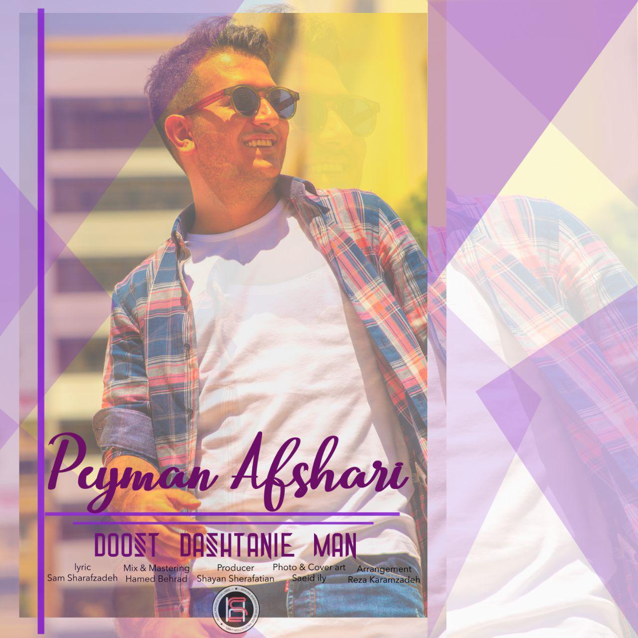Peyman Afshari – Doost Dashtanie Man