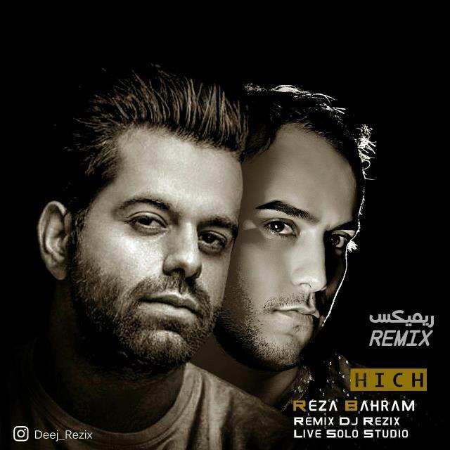 Reza Bahram – Hich (Dj Rezix Remix)