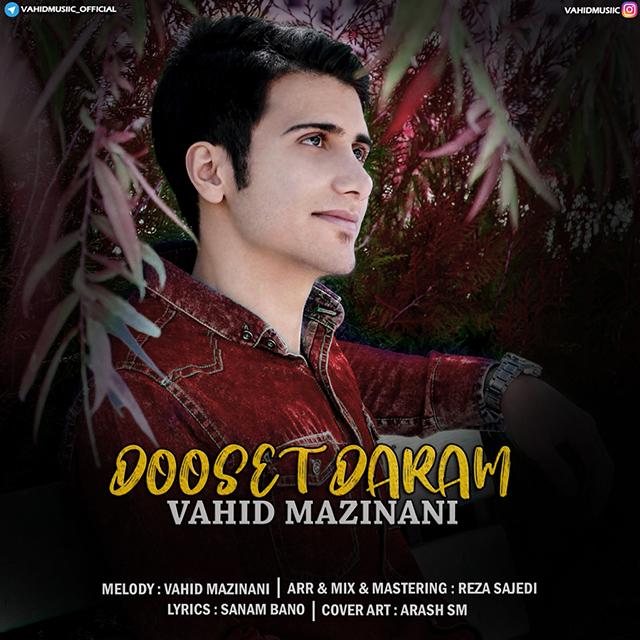 Vahid Mazinani – Dooset Daram