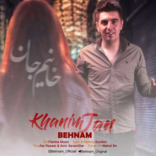 Behnam – Khanim Jan
