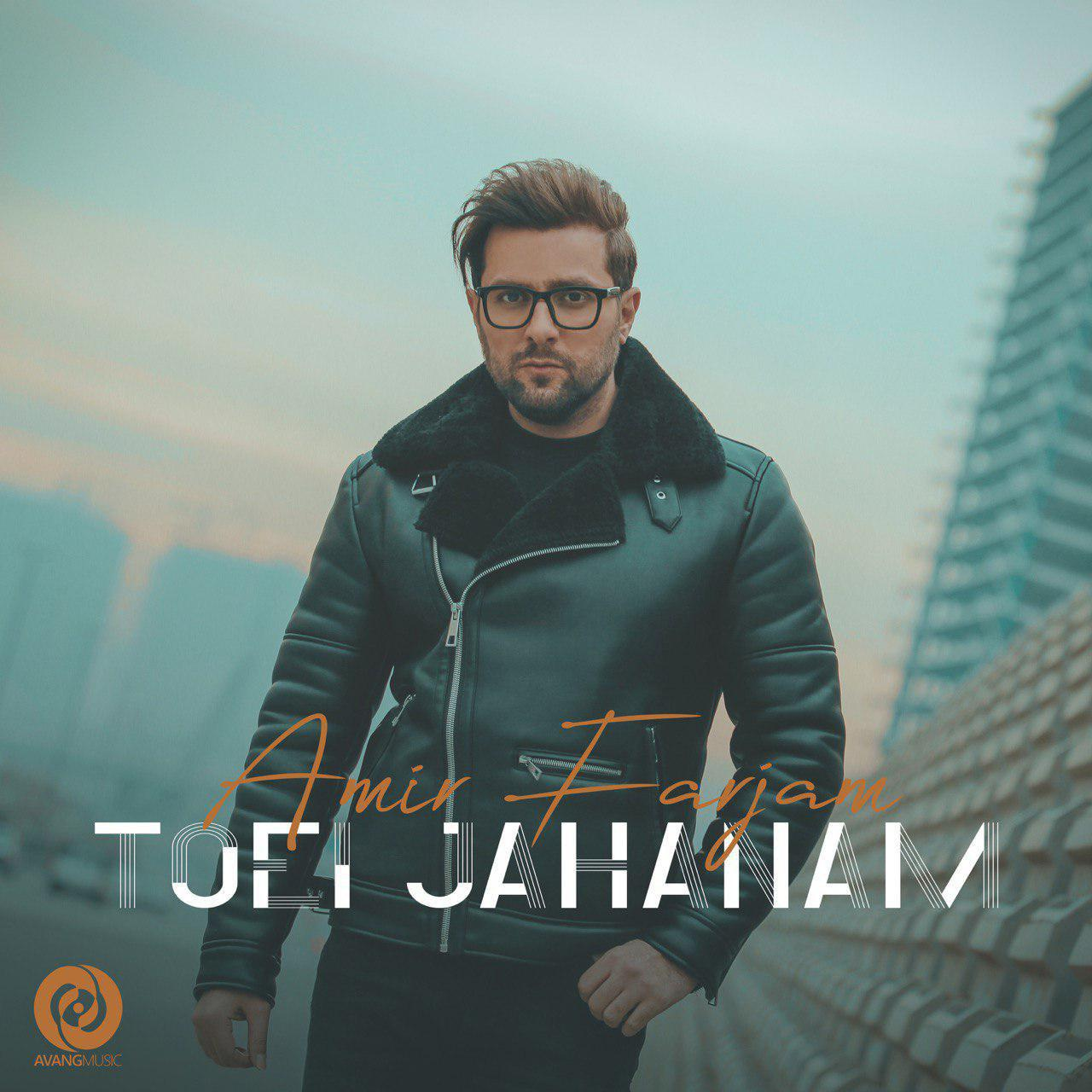 Amir Farjam – Toei Jahanam