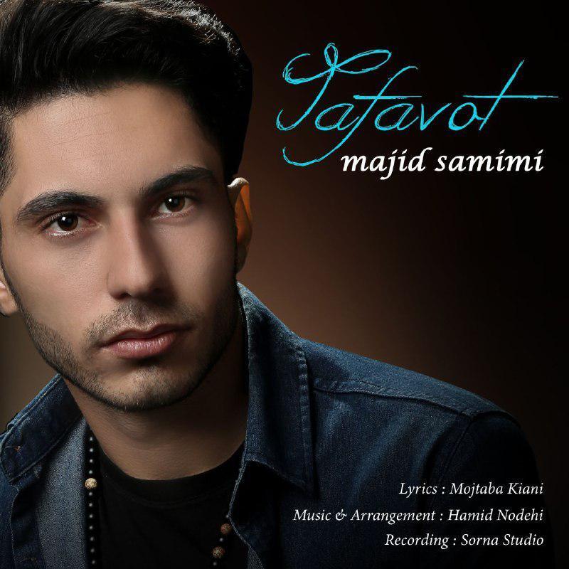 Majid Samimi – Tafavot