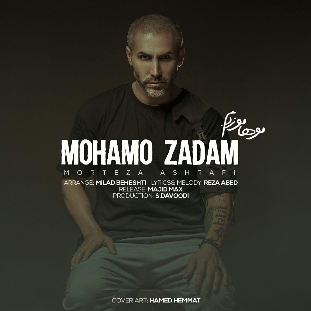 Morteza Ashrafi – Mohamo Zadam