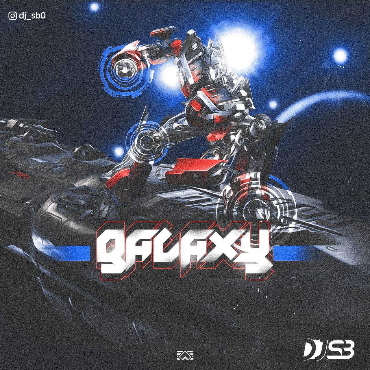 DJ S.B – Galaxy