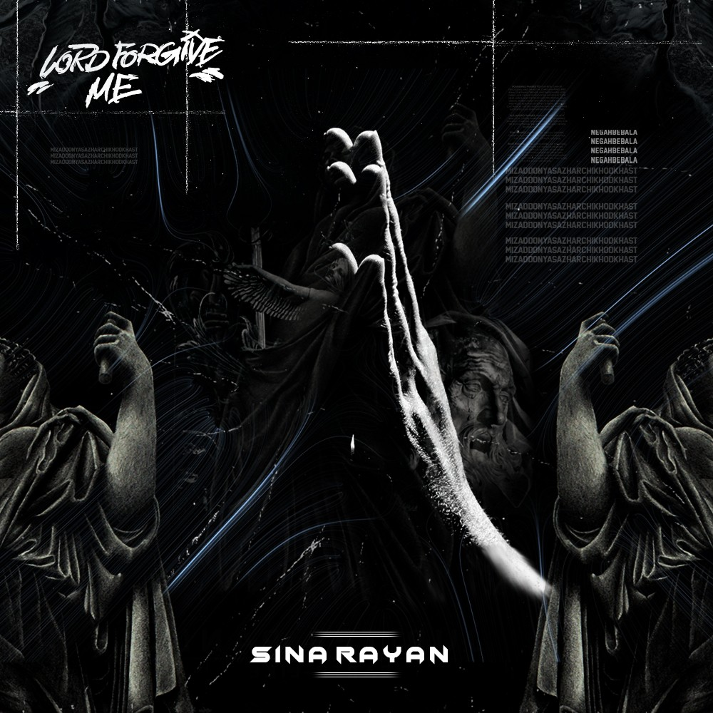 Sina Rayan Lord – Forgive Me