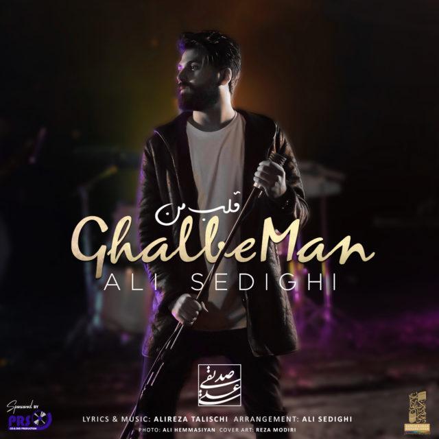 Ali Sedighi – Ghalbe Man