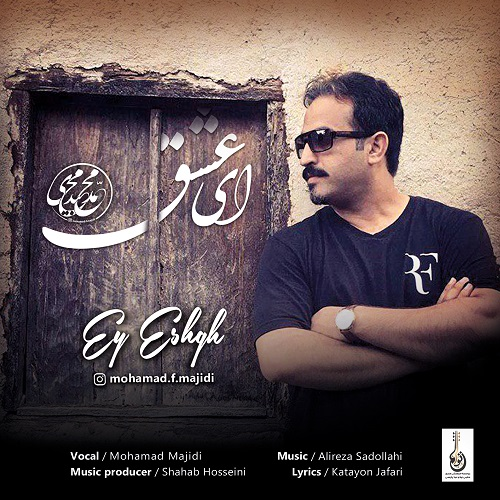 Mohamad Majidi – Ey Eshgh