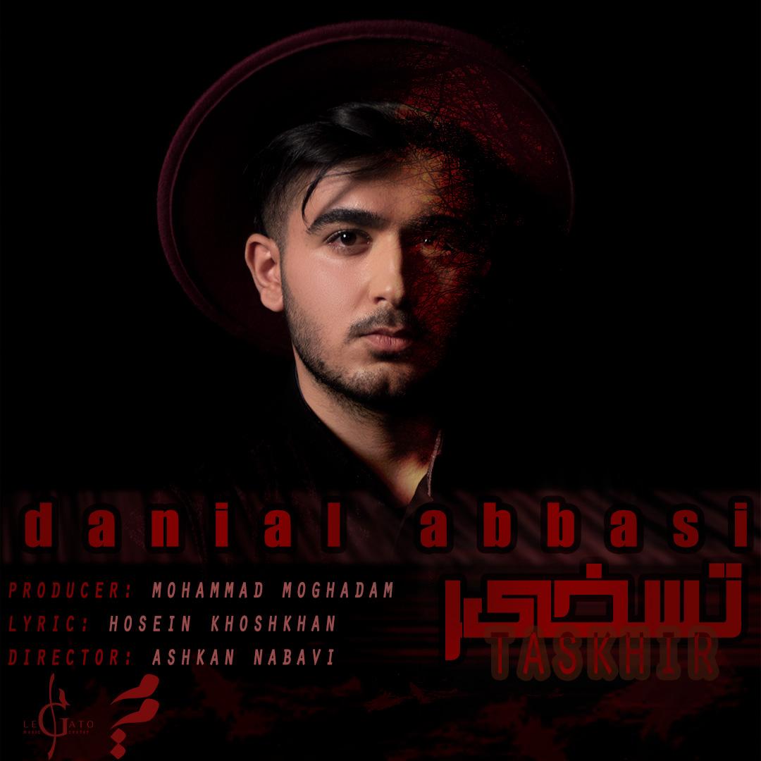 Danial Abbasi – Taskhir